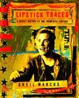 Lipstick Traces: A Secret History of the Twentieth Century Cover Image