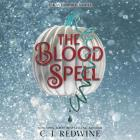 The Blood Spell Lib/E Cover Image