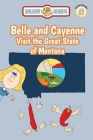 Belle and Cayenne Visit the Great State of Montana Cover Image
