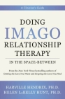 Doing Imago Relationship Therapy in the Space-Between: A Clinician's Guide Cover Image