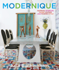 Modernique: Inspiring Interiors Mixing Vintage and Modern Style Cover Image