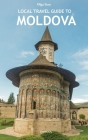 Local Travel Guide to Moldova Cover Image