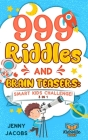 999 Riddles and Brain Teasers: Smart Kids Challenge! Cover Image