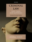 Criminal Law: Text, Cases, and Materials Cover Image