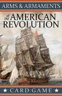Arms & Armaments of the American Revolution, Card Game Cover Image