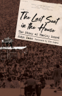 Last Seat in the House: The Story of Hanley Sound (American Made Music) Cover Image