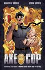 Axe Cop Volume 1 Cover Image