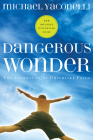 Dangerous Wonder: The Adventure of Childlike Faith (Pilgrimage Growth Guide) Cover Image