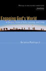 Engaging God's World: A Christian Vision of Faith, Learning, and Living Cover Image