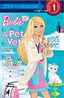 I Can Be a Pet Vet (Barbie) (Step into Reading) Cover Image