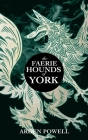 The Faerie Hounds of York Cover Image
