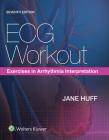 ECG Workout: Exercises in Arrhythmia Interpretation Cover Image