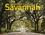 Savannah Then and Now® People and Places Cover Image