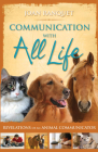 Communication with All Life: Revelations of an Animal Communicator Cover Image