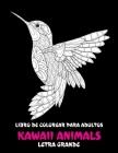Libro de colorear para adultos - Letra grande - Kawaii Animals Cover Image
