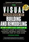 The Visual Handbook of Building and Remodeling: The Only Guide to Choosing the Right Materials and Systems for Every Part of Your Home Cover Image