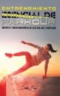 Entrenamiento Esencial de Parkour: Fuerza y Movimientos Básicos del Parkour Cover Image