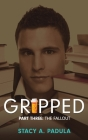 Gripped Part 3: The Fallout Cover Image