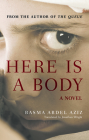 Here Is a Body (Hoopoe Fiction) Cover Image