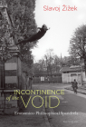 Incontinence of the Void: Economico-Philosophical Spandrels Cover Image