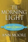 'til Morning Light Cover Image