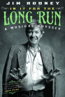 In It for the Long Run: A Musical Odyssey Cover Image