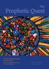 The Prophetic Quest: The Stained Glass Windows of Jacob Landau, Reform Congregation Keneseth Israel, Elkins Park, Pennsylvania (Dimyonot #10) Cover Image