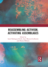 Reassembling Activism, Activating Assemblages Cover Image