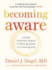 Becoming Aware: A 21-Day Mindfulness Program for Reducing Anxiety and Cultivating Calm Cover Image