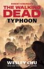 Robert Kirkman's The Walking Dead: Typhoon Cover Image