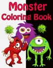Monster Coloring Book: Monsters Coloring Book For Kids (Ages 4-10 or younger) Cover Image