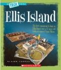 Ellis Island (True Books: American History) Cover Image