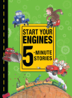 Start Your Engines 5-Minute Stories Cover Image