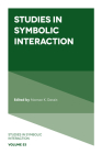 Studies in Symbolic Interaction Cover Image