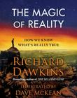The Magic of Reality: How We Know What's Really True Cover Image