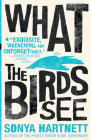 What the Birds See Cover Image