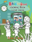 Back to School coloring Book: Easy & Fun activities coloring Book for Kids Age 4-8 Cover Image