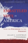 The Embattled Vote in America: From the Founding to the Present Cover Image