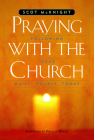 Praying with the Church: Following Jesus Daily, Hourly, Today Cover Image