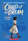 Child of the Dream (A Memoir of 1963) Cover Image