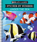 Brain Games - Sticker by Number: Under the Sea (Geometric Stickers) Cover Image