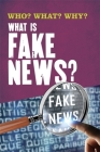 Who? What? Why?: What Is Fake News? Cover Image