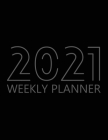 2021 Weekly Planner: Agenda for 52 Weeks, 12 Month Calendar, Weekly Organizer Book for Activities and Appointments, White Paper, 8.5″ Cover Image