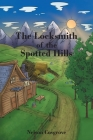 The Locksmith of the Spotted Hills Cover Image