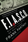 FIASCO: Blood in the Water on Wall Street Cover Image