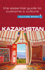 Kazakhstan - Culture Smart!: The Essential Guide to Customs & Culture Cover Image