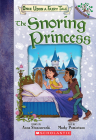 The Snoring Princess: Branches Book (Once Upon a Fairy Tale #4) Cover Image