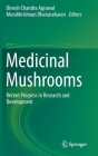 Medicinal Mushrooms: Recent Progress in Research and Development Cover Image