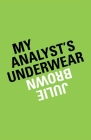 My Analyst's Underwear Cover Image