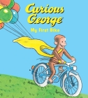 Curious George My First Bike (padded board book) Cover Image